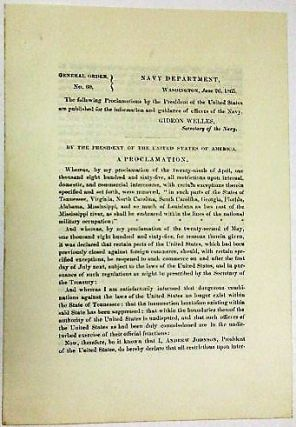 GENERAL ORDER NO. 60, NAVY DEPARTMENT, WASHINGTON, JUNE 26, 1865. THE FOLLOWING PROCLAMATIONS BY...