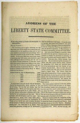 ADDRESS OF THE LIBERTY STATE COMMITTEE. TO THE VOTING FRIENDS OF FREEDOM AND EMANCIPATION IN...