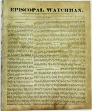 EPISCOPAL WATCHMAN. FIRST FIVE ISSUES: VOL. I, NO. 1, MARCH 26, 1827 THROUGH VOL. 1, NO. 5, APRIL...