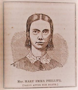 THE DRINKER'S FARM TRAGEDY. TRIAL AND CONVICTION OF JAMES JETER PHILLIPS, FOR THE MURDER OF HIS WIFE. WITH PORTRAITS.