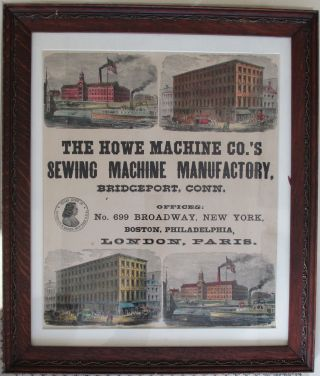 THE HOWE MACHINE CO.'S SEWING MACHINE MANUFACTORY, BRIDGEPORT, CONN. OFFICES: NO 699 BROADWAY,...