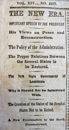 """PRESIDENT LINCOLN'S """"LAST PUBLIC ADDRESS,"""" THE EVENING OF 11 APRIL 1865, PRINTED IN THE NEW-YORK TIMES, WEDNESDAY, APRIL 12, 1865."""
