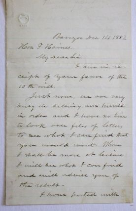 AUTOGRAPH LETTER SIGNED, FROM BANGOR MAINE, 14 DECEMBER 1882, TO F[ERGUSON] HAINES, PROMINENT...