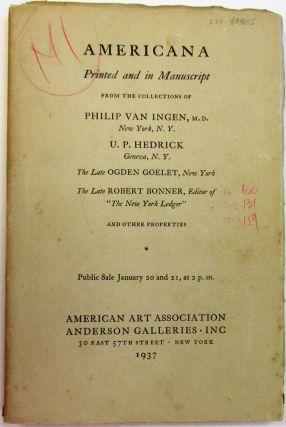 AMERICANA PRINTED AND IN MANUSCRIPT FROM THE COLLECTIONS OF PHILIP VAN INGEN, M.D., NEW YORK,...