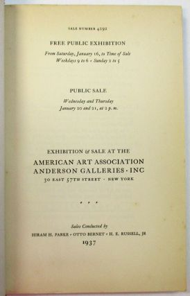 """AMERICANA PRINTED AND IN MANUSCRIPT FROM THE COLLECTIONS OF PHILIP VAN INGEN, M.D., NEW YORK, N.Y. U.P. HEDRICK GENEVA, N.Y. THE LATE OGDEN GOELET, NEW YORK. THE LATE ROBERT BONNER, EDITOR OF """"THE NEW YORK LEDGER"""" AND OTHER PROPERTIES."""