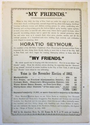 """MY FRIENDS."" WHEN IN JULY 1863, THE CITY OF NEW YORK WAS UNDER THE REIGN OF A MOB. Draft Riots,..."