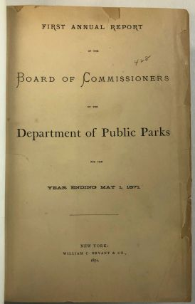 FIRST ANNUAL REPORT OF THE BOARD OF COMMISSIONERS OF THE DEPARTMENT OF PUBLIC PARKS FOR THE YEAR...