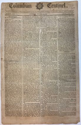COLUMBIAN CENTINEL. PRINTED AND PUBLISHED ON WEDNESDAYS AND SATURDAYS, BY BENJAMIN RUSSELL, IN...