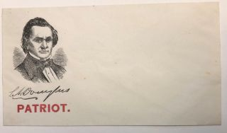 STEPHEN DOUGLAS POSTAL COVER DEPICTING PORTRAIT OF STEPHEN DOUGLAS WITH HIS FACSIMILE SIGNATURE...