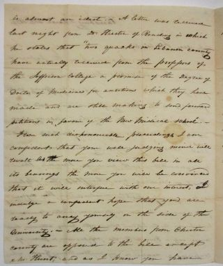 """AUTOGRAPH LETTER SIGNED TO DR. FAIRLAMB, FROM WILLIAM HARRIS, A HARRISBURG PHYSICIAN, OPPOSING A BILL IN THE LEGISLATURE TO CREATE A NEW MEDICAL SCHOOL, WHICH WILL CAUSE THE CONFERRING OF MEDICAL DEGREES ON """"MEN UNACQUAINTED WITH MEDICAL SCIENCE"""" AND """"QUACKS."""""""