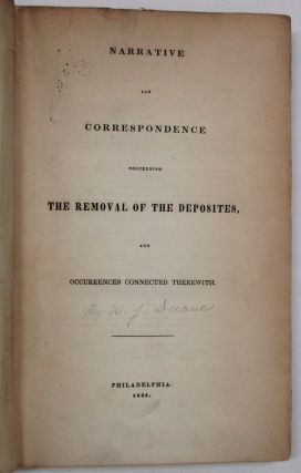 NARRATIVE AND CORRESPONDENCE CONCERNING THE REMOVAL OF THE DEPOSITES, AND OCCURRENCES CONNECTED...