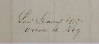 LEVI STRAUSS & CO. BILL OF SALE ON PRINTED ON BUSINESS LETTERHEAD OF THE SAN FRANCISCO FLAGSHIP STORE, 16 OCTOBER 16 1869, GOODS SOLD TO S.A. COHN & CO. OF DOWNIEVILLE CA. FOR $183.93.