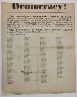DEMOCRACY! THE UNDERSIGNED DEMOCRATIC CITIZENS OF SOUTH BERWICK, AND NUMBERING MORE THAN 200...