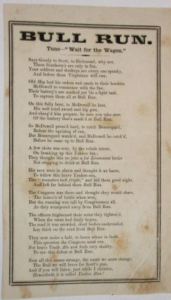 "BULL RUN. TUNE- ""WAIT FOR THE WAGON."" Confederate Broadside Verse"