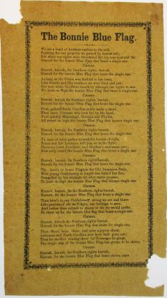 THE BONNIE BLUE FLAG. Confederate Broadside Verse, Harry Macarthy