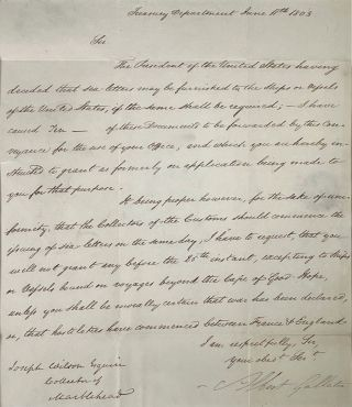 LETTER SIGNED, AS SECRETARY OF THE TREASURY, TO JOSEPH WILSON, COLLECTOR OF MARBLEHEAD, 11 JUNE 1803, CONCERNING THE ISSUANCE OF SEA-LETTERS TO AMERICAN VESSELS.
