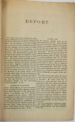 FULL REPORT OF THE TRIAL OF SAMUEL M. ANDREWS, FOR THE MURDER OF CORNELIUS HOLMES.