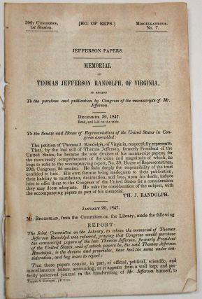JEFFERSON PAPERS. MEMORIAL OF THOMAS JEFFERSON RANDOLPH, OF VIRGINIA, IN REGARD TO THE PURCHASE...